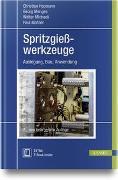 Cover-Bild zu Spritzgießwerkzeuge von Hopmann, Christian