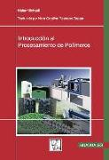 Cover-Bild zu Introducción Al Procesamiento de Polímeros von Michaeli, Walter