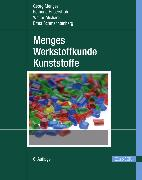 Cover-Bild zu Menges Werkstoffkunde Kunststoffe (eBook) von Menges, Georg
