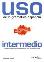 Cover-Bild zu Uso de la Gramatica Espanola Intermedio Alumno von Garcia-Gil, Rafael