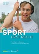 Cover-Bild zu Sport - erst recht von Häusermann, Stefan