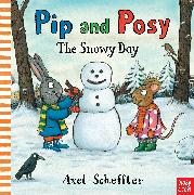 Cover-Bild zu Reid, Camilla (Editorial Director): Pip and Posy: The Snowy Day