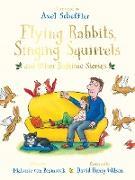 Cover-Bild zu Scheffler, Axel (Illustr.): Flying Rabbits, Singing Squirrels and Other Bedtime Stories (eBook)