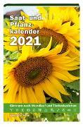 Cover-Bild zu Saat- und Pflanzkalender 2021 von Steiner, Yvonne