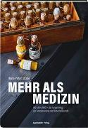 Cover-Bild zu Mehr als Medizin von Studer, Hans-Peter