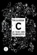 Cover-Bild zu Hessen, Dag Olav: C - Die vielen Leben des Kohlenstoffs