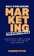 Cover-Bild zu eBook Self-Publishing Marketing per Scrittori 2.0