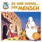 Cover-Bild zu eBook Hello Maestro - Es war einmal... der Mensch, Folge 7: Das römische Reich