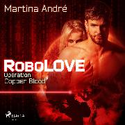 Cover-Bild zu eBook Robolove #2 - Operation: Copper Blood