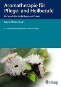Cover-Bild zu Aromatherapie für Pflege- und Heilberufe