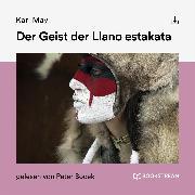 Cover-Bild zu Der Geist der Llano estakata (Audio Download) von May, Karl