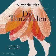 Cover-Bild zu Die Tanzenden (Audio Download) von Mas, Victoria