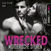 Cover-Bild zu Wrecked - Mörderische Spuren - LOST 6 (Ungekürzt) (Audio Download) von Eden, Cynthia