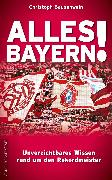 Cover-Bild zu Bausenwein, Christoph: Alles Bayern! (eBook)