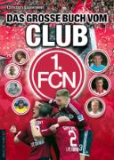 Cover-Bild zu Bausenwein, Christoph: Das große Buch vom Club