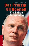 Cover-Bild zu Bausenwein, Christoph: Das Prinzip Uli Hoeneß (eBook)