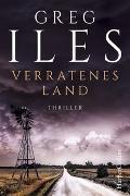 Cover-Bild zu Verratenes Land von Iles, Greg