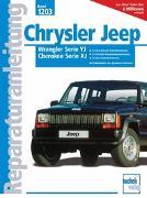 Cover-Bild zu Chrysler Jeep Wrangler Serie YJ / Cherokee Serie XJ
