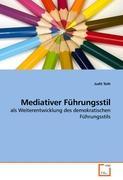 Cover-Bild zu Mediativer Führungsstil von Toth, Judit