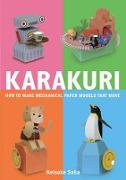 Cover-Bild zu Saka, Keisuke: Karakuri: How to Make Mechanical Paper Models That Move
