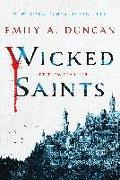 Cover-Bild zu Duncan, Emily A.: Wicked Saints