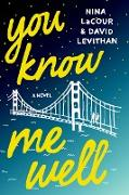 Cover-Bild zu Levithan, David: You Know Me Well