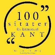 Cover-Bild zu Kant, Immanuel: 100 sitater fra Immanuel Kant (Audio Download)