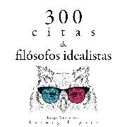 Cover-Bild zu Kant, Immanuel: 300 citas de filósofos idealistas (Audio Download)