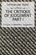 Cover-Bild zu Kant, Immanuel: The Critique of Judgement Part I (eBook)