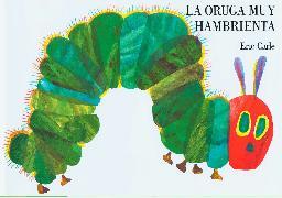 Cover-Bild zu Carle, Eric: La oruga muy hambrienta