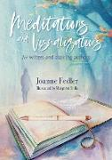 Cover-Bild zu Fedler, Joanne: Meditations and Visualizations for Writers and Aspiring Authors