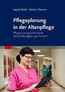 Pflegeplanung in der Altenpflege von Völkel, Ingrid