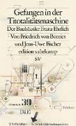 Cover-Bild zu Gefangen in der Titotalitätsmaschine (eBook) von Borries, Friedrich Von