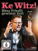 Cover-Bild zu Friedli, Bänz: Ke Witz! Bänz Friedli gewinnt Zeit