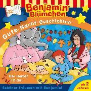 Benjamin Gute-Nacht-Geschichten - Folge 32: Der Herbst ist da (Audio Download) von V.Andreas