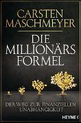 Cover-Bild zu Maschmeyer, Carsten: Die Millionärsformel