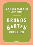 Cover-Bild zu Brunos Gartenkochbuch von Walker, Martin