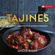 Cover-Bild zu Tajines - echt marokkanisch & einfach köstlich von Basan, Ghillie