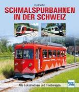 Cover-Bild zu Schmalspurbahnen in der Schweiz von Seifert, Cyrill
