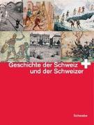 Cover-Bild zu Comité pour une Nouvelle Histoire de la Suisse (Hrsg.): Geschichte der Schweiz und der Schweizer