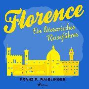 Cover-Bild zu Florenz (Audio Download) von Waiblinger, Franz P