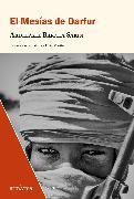 Cover-Bild zu El mesías de Darfur (eBook) von Sakin, Abdelaziz Báraka
