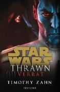 Cover-Bild zu Star Wars(TM) Thrawn - Verrat (eBook) von Zahn, Timothy