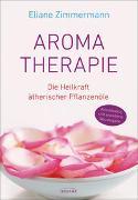 Aromatherapie von Zimmermann, Eliane