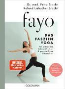 FaYo - Das Faszien-Yoga von Bracht, Petra