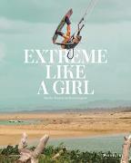Cover-Bild zu Amell, Carolina: Extreme Like a Girl