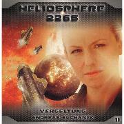 Cover-Bild zu Heliosphere 2265, Folge 11: Vergeltung (Audio Download) von Suchanek, Andreas