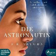 Cover-Bild zu Die Astronautin (Ungekürzt) (Audio Download) von Vaughn, S. K.