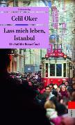 Cover-Bild zu Oker, Celil: Lass mich leben, Istanbul