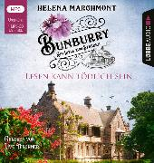 Bunburry - Lesen kann tödlich sein von Marchmont, Helena